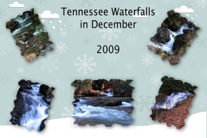 2009 -- Dec. Waterfalls TN